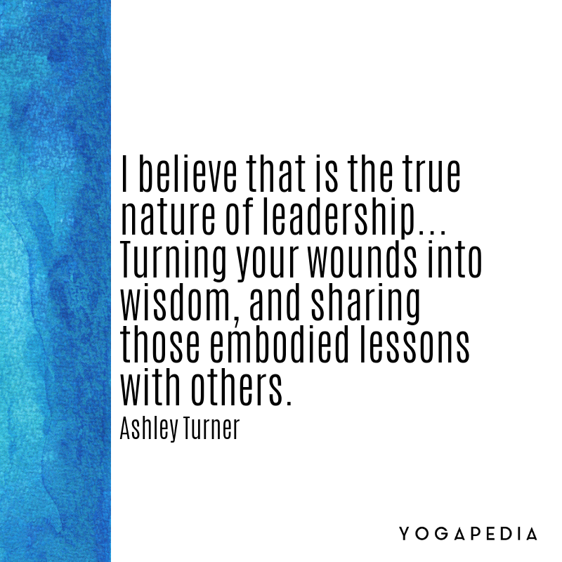 Ashley Turner Yoga Quote