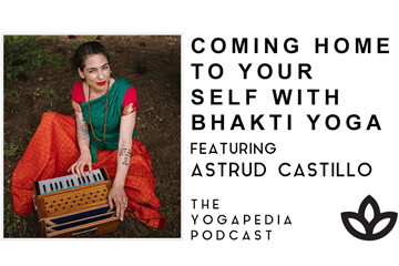 The Yogapedia Podcast Featuring Astrud Castillo