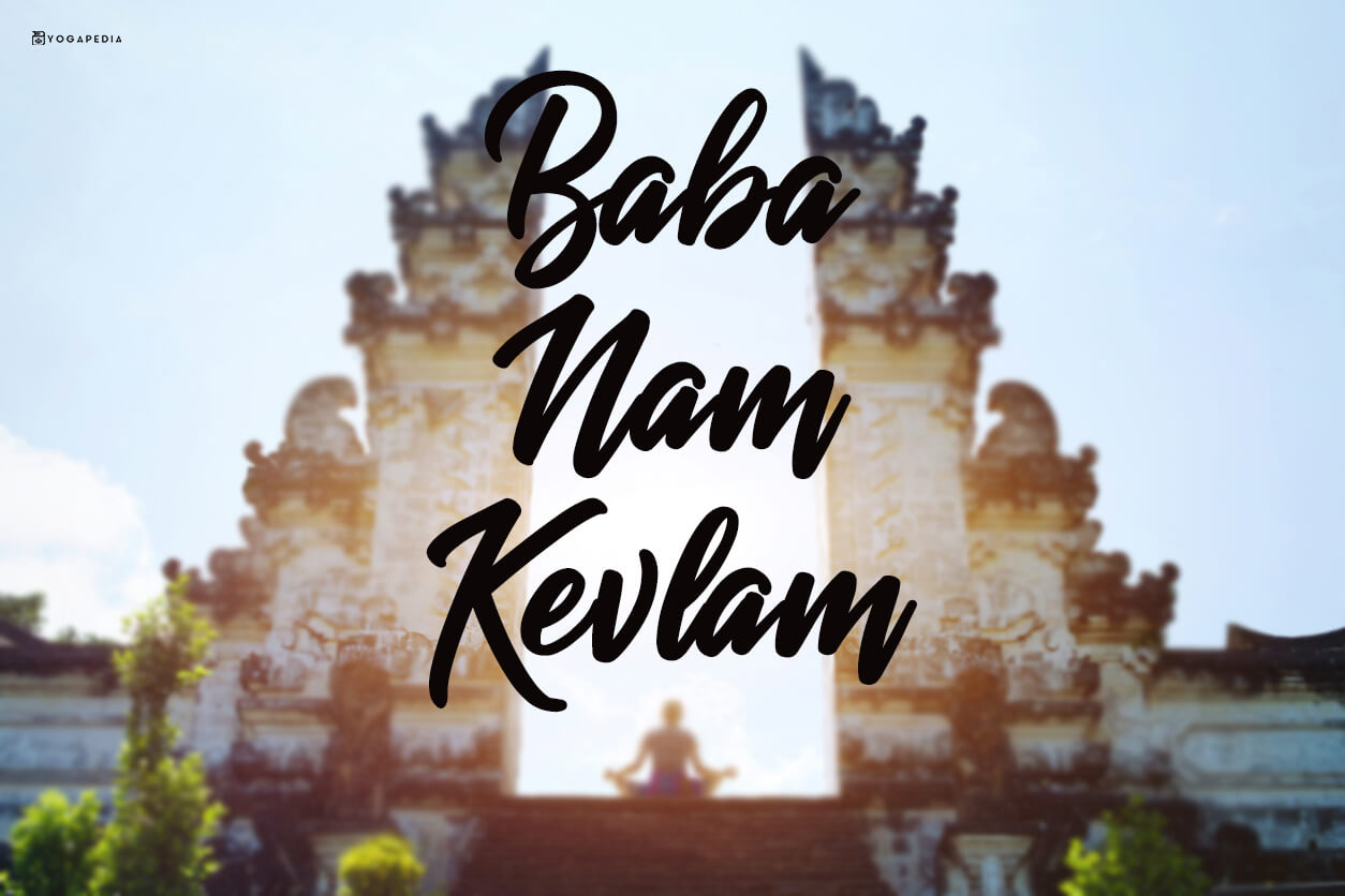 What is Baba Nam Kevalam? - Definition from Yogapedia