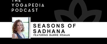 The Yogapedia Podcast: Barrie Risman - Yoga Teacher and Author