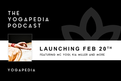 Coming February 20th: The Yogapedia Podcast