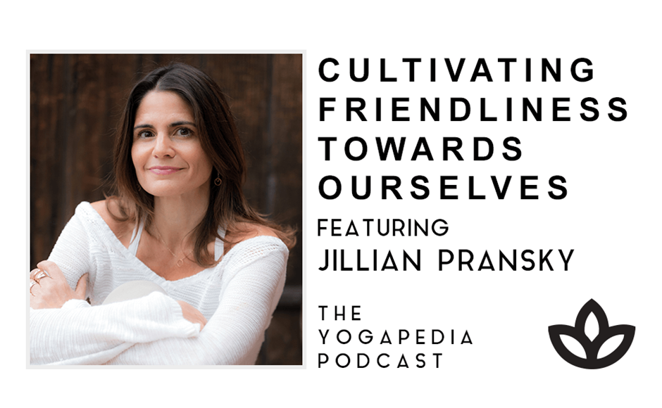 The Yogapedia Podcast Featuring Jillian Pransky