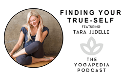 The Yogapedia Podcast: Tara Judelle - Yoga Teacher and Co-Founder of the School of Embodied Flow