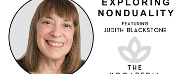 The Yogapedia Podcast: Judith Blackstone - Psychotherapist and Meditation Practitioner