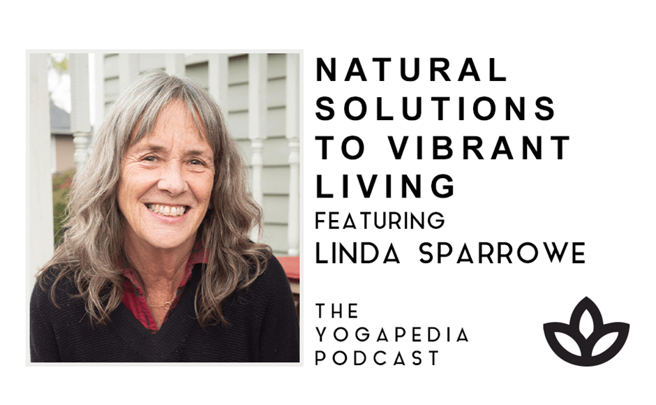 The Yogapedia Podcast Featuring Linda Sparrowe