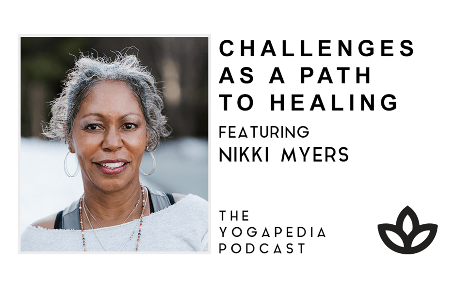 The Yogapedia Podcast Featuring Nikki Myers