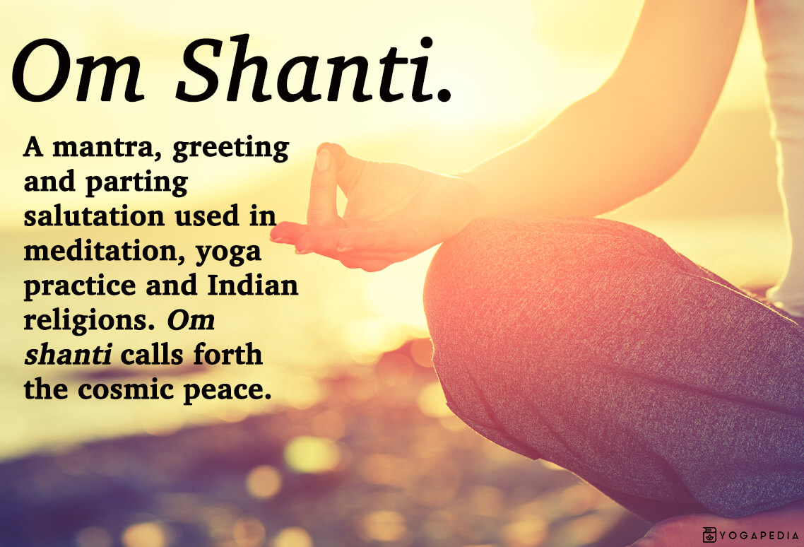 What Is Om Shanti Definition From Yogapedia