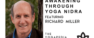 Yogapedia podcast - Awakening through yoga nidra with Richard Miller