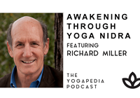 The Yogapedia Podcast Featuring Dr. Richard Miller
