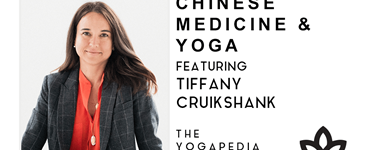 The Yogapedia Podcast Featuring Tiffany Cruikshank